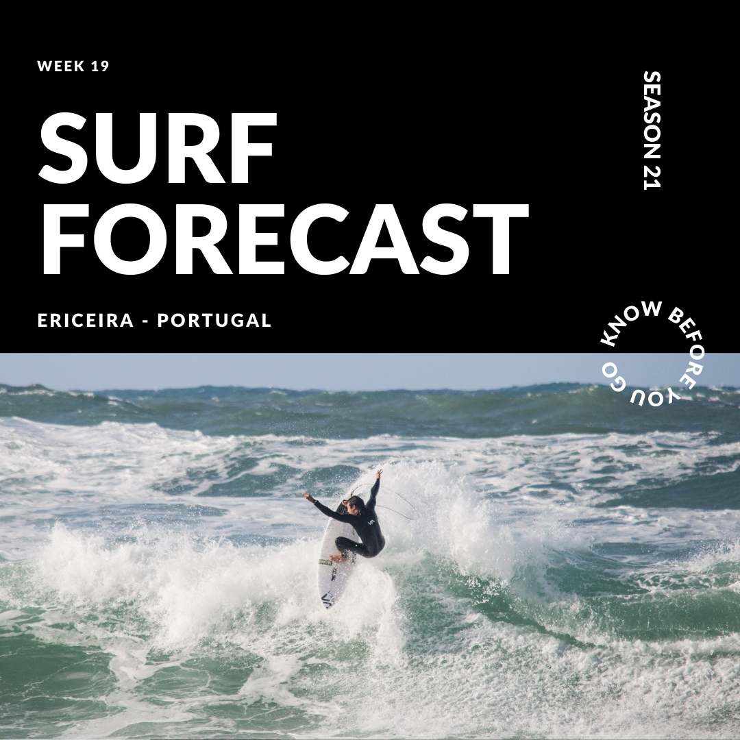Ericeira Surf Forecast: Week 19 – Season 2021